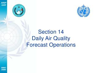 Section 14 Daily Air Quality  Forecast Operations