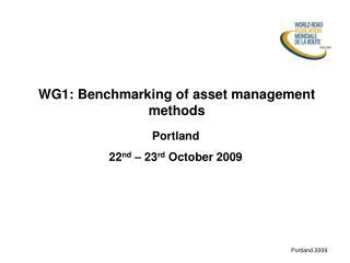 WG1:  Benchmarking of asset management methods