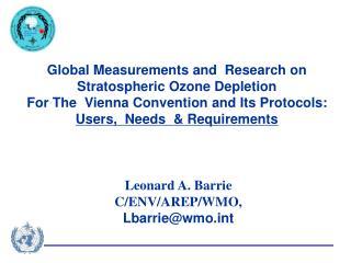 Leonard A. Barrie  C/ENV/AREP/WMO,  Lbarrie@wmot