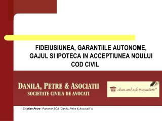 "Cristian Petre – Partener SCA ""Danila, Petre & Asociatii"" si"