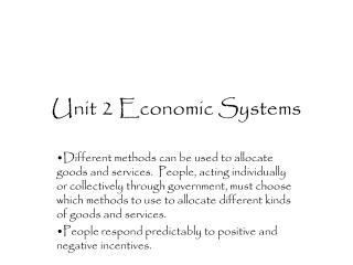 Unit 2 Economic Systems