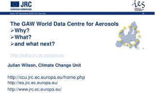 Why is there a GAW world data centre at CCU? What does the World Data Centre for Aerosols do?