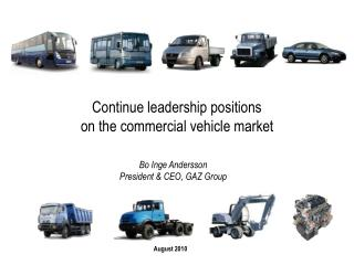 Continue leadership positions  on the commercial vehicle market