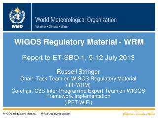 WIGOS  Regulatory Material - WRM