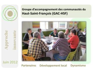 Groupe d'accompagnement des communautés  du  Haut-Saint-François (GAC-HSF)