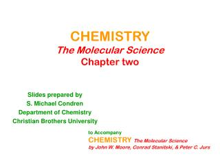 CHEMISTRY The Molecular Science Chapter two