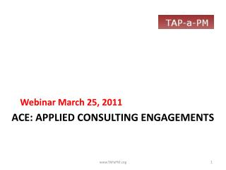 ACE: APPLIED Consulting Engagements
