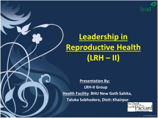 Leadership in Reproductive Health (LRH � II)