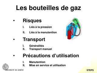 Les bouteilles de gaz