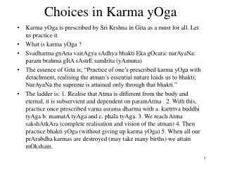 Choices in Karma yOga
