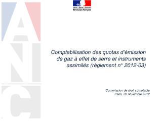Commission de droit comptable  Paris, 20 novembre 2012