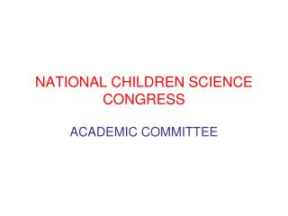 NATIONAL CHILDREN SCIENCE CONGRESS