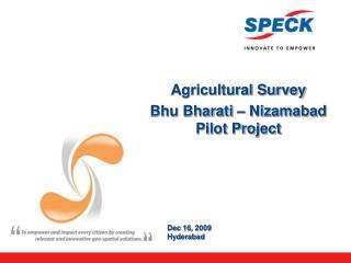 Agricultural Survey Bhu Bharati – Nizamabad Pilot Project