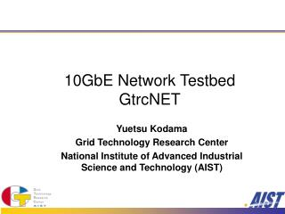 10GbE Network Testbed GtrcNET