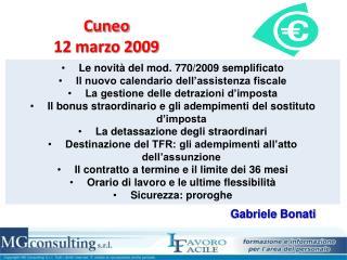Cuneo 12 marzo 2009
