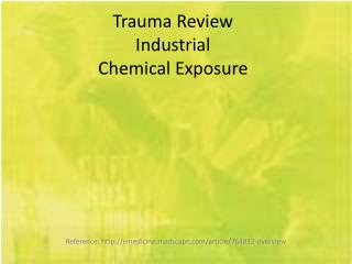 Trauma Review Industrial Chemical Exposure
