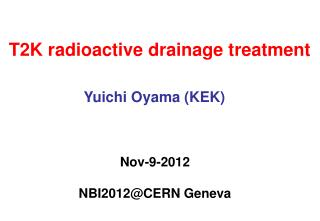 T2K radioactive drainage treatment