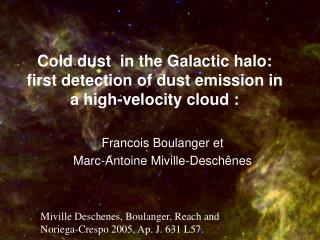 Cold dust  in the Galactic halo:  first detection of dust emission in a high-velocity cloud :
