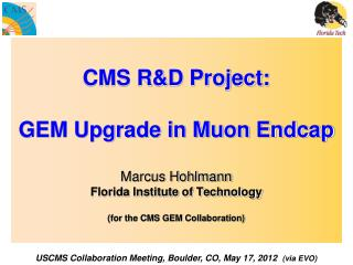 USCMS Collaboration Meeting, Boulder, CO, May 17, 2012   (via EVO)