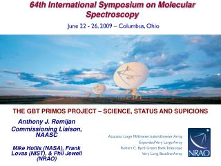 THE GBT PRIMOS PROJECT � SCIENCE, STATUS AND SUPICIONS