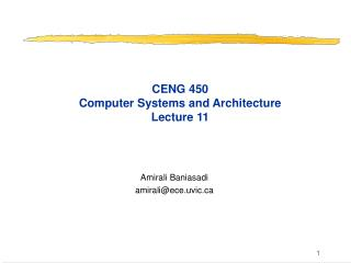 CENG 450 Computer Systems and Architecture Lecture 11