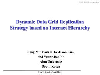 Dynamic Data Grid Replication Strategy based on Internet Hierarchy