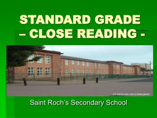 STANDARD GRADE   CLOSE READING -