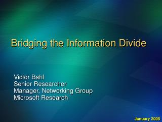 Bridging the Information Divide