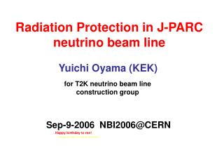 Radiation Protection in J-PARC neutrino beam line