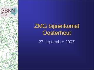 ZMG bijeenkomst  Oosterhout
