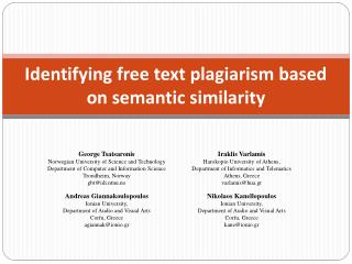 Identifying free text plagiarism based on semantic similarity