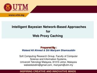 Intelligent Bayesian Network-Based Approaches  for  Web Proxy Caching