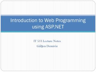 Introduction to Web Programming using ASP.NET