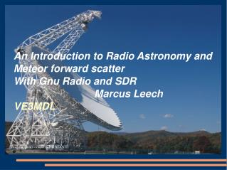 An Introduction to Radio Astronomy and Meteor forward scatter