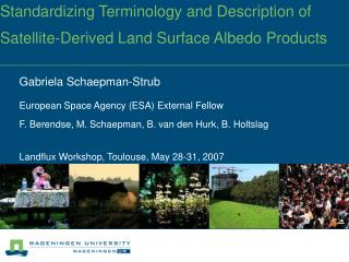 Standardizing Terminology and Description of Satellite-Derived Land Surface Albedo Products