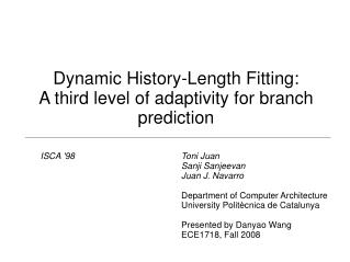 Dynamic History-Length Fitting: A third level of adaptivity for branch prediction