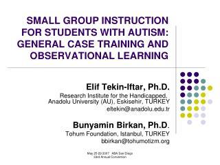 Elif Tekin-Iftar, Ph.D.