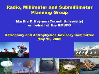 Radio, Millimeter and Submillimeter Planning Group