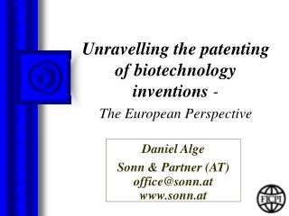 Unravelling the patenting of biotechnology inventions  -  The European Perspective