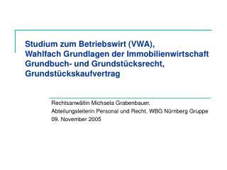 Rechtsanwältin Michaela Grabenbauer, Abteilungsleiterin Personal und Recht, WBG Nürnberg Gruppe