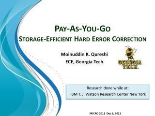 Pay-As-You-Go  Storage-Efficient Hard Error Correction