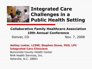 Integrated Care Challenges in a Public Health Setting