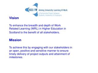 Vision To enhance the breadth and depth of Work  Related Learning (WRL) in Higher Education in