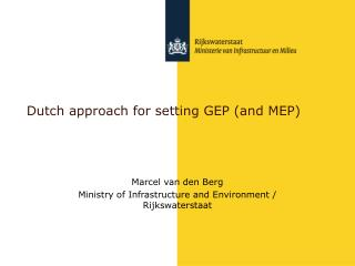 Dutch approach for setting GEP (and MEP)