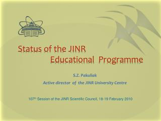 Status of the JINR  Educational  Programme