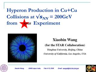 Hyperon Production in Cu+Cu Collisions  at  √ s NN  = 200GeV from            Experiment