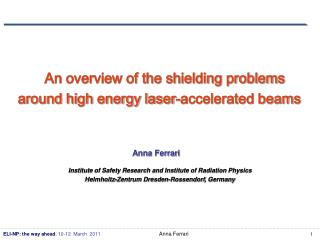 An overview of the shielding problems  around high energy laser-accelerated beams