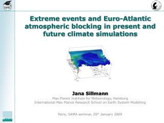 Extreme events and Euro-Atlantic atmospheric blocking in present and future climate simulations