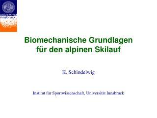 Biomechanische Grundlagen für den alpinen Skilauf