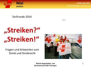 �Streiken?� �Streiken!�